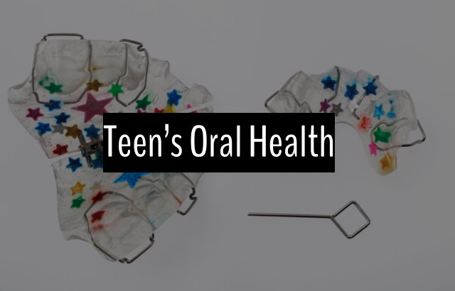 teen's oral health