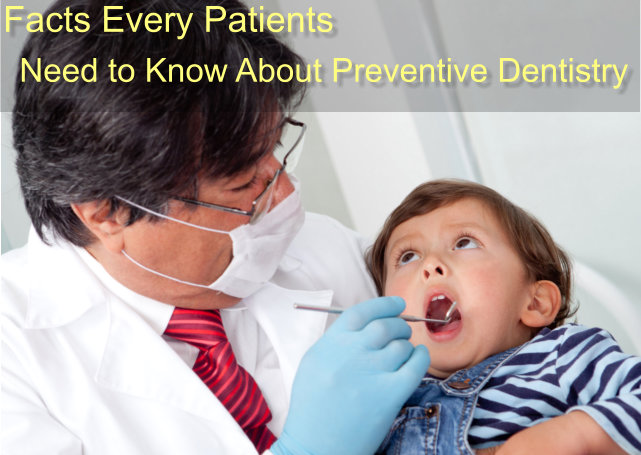 Facts-Every-Patients-NeedtoKnow-About-Preventive-Dentistry